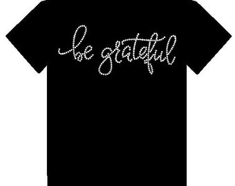 Be Grateful Bling Tee