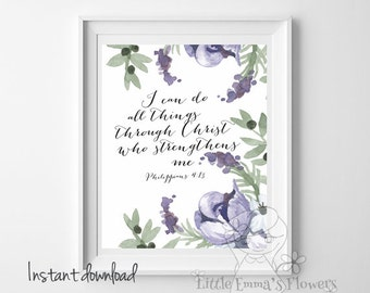I can do all things through Christ instant download Bible verse print Christian home decor scripture print  decor Philippians 4 13 ID17-18
