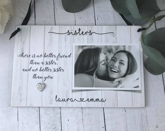 Personalised There Is No Better Sister Photo Plaque P789