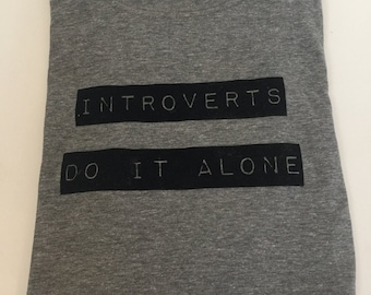 Introverts Do It Alone
