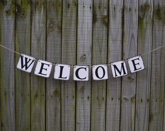 WELCOME Wedding Banner - Party Decoration - Photo Prop Wedding Reception Welcome sign