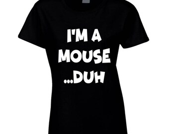 Im A Mouse Duh Funny Mean Girls Halloween Costume Graphic Movie T Shirt