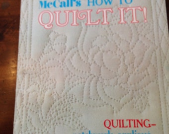"McCall's ""How to Quilt"" Instruction Booklet"