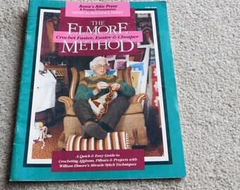 The Elmore Method Crochet Guide Annies Attic Press William Elmore