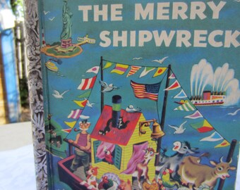 The Merry Shipwreck - A Little Golden Book 1950's First Edition