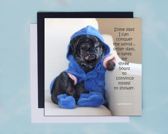Pug Magnet - Some Days I Can Conquer the World - 5x5 Pug magnet - by Pugs and Kisses