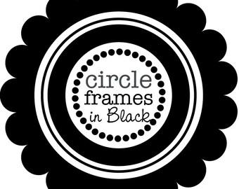 Digital Clip Art - Circle Frames in Pure Black