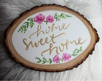 Hand Painted Wooden Slice Wall Art- Home Sweet Home
