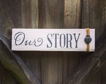 Our Story rustic sign