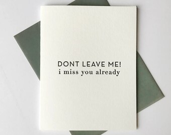 Letterpress Love & Friendship card - Don't Leave
