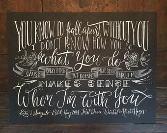 Custom First Dance Lyrics - Chalk Inspired Calligraphy, Lettering 18x24