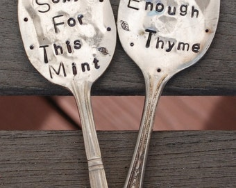 Garden Markers Herb Spoons.  Set of TWO  Herb Markers funny Mint and Thyme hand stamped stakes. Too Sexy for This Mint Thyme. Silver Plate