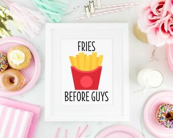 Fries Before Guys Print