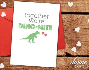 Together We're Dino-mite - Dinosaur Valentine - Funny Valentines Day Card - Funny Love Card - I Love You Card - Funny Anniversary Card