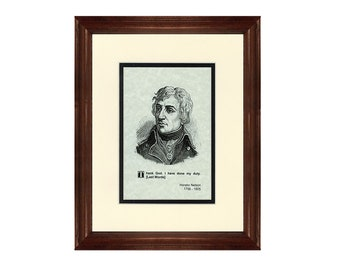 Print and Quotation of Horatio Nelson with Mat and Frame
