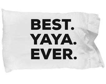 Yaya Pillow Case, Gifts For Yaya , Best Yaya Ever, Yaya Pillowcase, Christmas Present, Yaya Gift