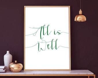 All Is Well - Motivational Print, Motivational Art, Typography Printable, Inspirational Poster, Office Wall Art, Quote Print, Printable