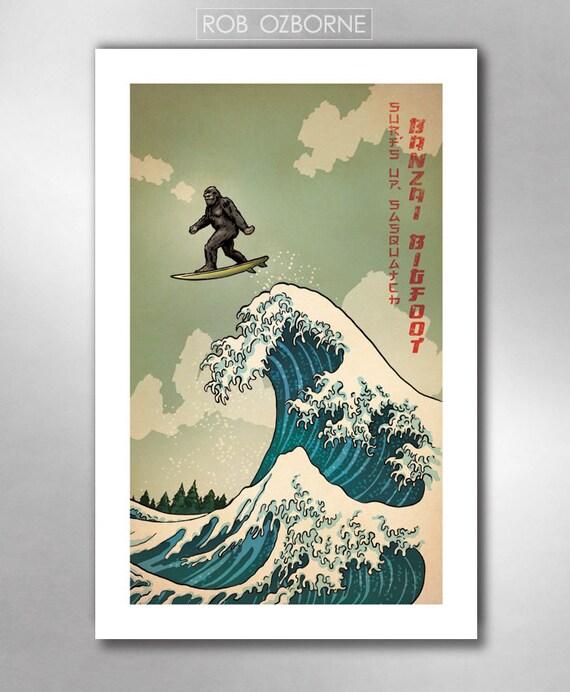 SURFS UP SASQUATCH - Great Wave Inspired Big Foot Banzai Art Print 11x17 by Rob Ozborne