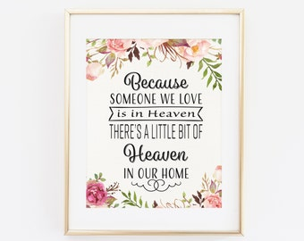 Because someone we love is in heaven, Memorial Sign, Printable Sympathy gift, Remembrance Gift, Condolence Sign printable gift Printable Art