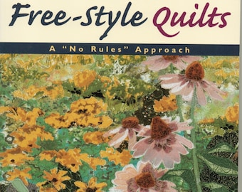 Free Shipping***Free-Style Quilts: A No Rules Approach Paperback – July 1, 2000 - Susan Carlson