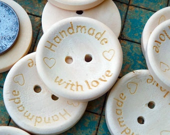 """20 wood buttons, With Love, 2 hole, 1"""" round, light color, natural wood buttons, say Handmade With Love"""