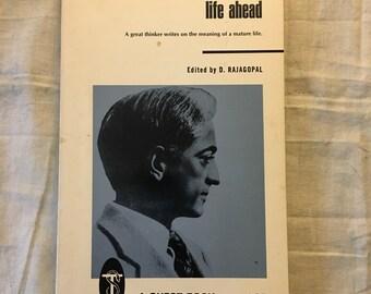 J. Krishnamurti -- Life Ahead