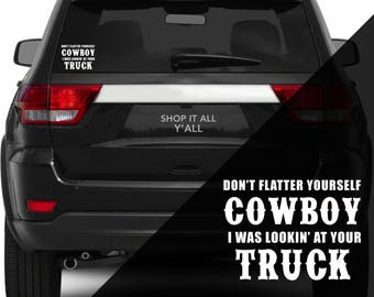 Lookin At Your Truck - Vinyl Decal