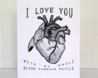Valentine's Day Card / Anatomical Heart Card // Funny Greeting Card // I Love You Card // Blank Card