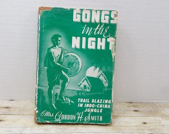 Gongs Into The Night, 1953, Mrs Gordon H. Smith, vintage book