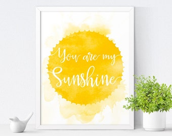 You Are My Sunshine, Printable Nursery Art, Kids Room Decor, Nursery Decor, Kids Wall Art, Gender Neutral, Instant Download