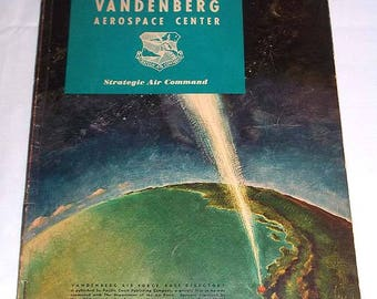 Vintage 1962 VANDENBERG Aerospace Center Central Coast Directory - Very Rare - SAC - Missile Photo Album, Vehicles, Squadrons, Research