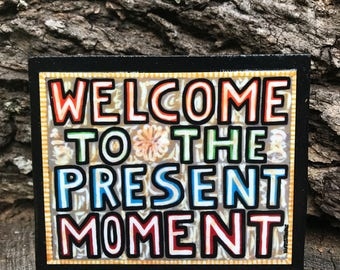 THE PRESENT MOMENT Magnet