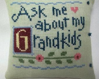 Grandmother Cross Stitch Mini Pillow Ask Me About My Grandkids Shelf Pillow