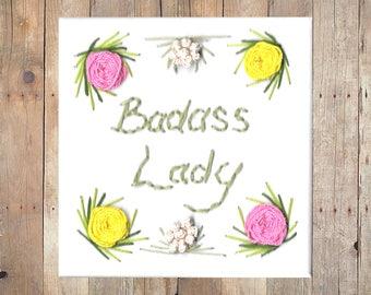 Badass Lady