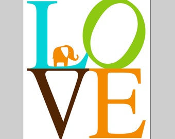 Elephant Love Nursery Art Decor - 8x10 Print - CHOOSE YOUR COLORS - Shown in Aqua, Orange and More