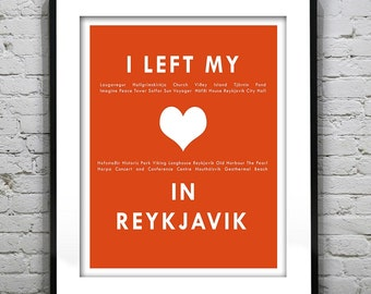 20% OFF Memorial Day Sale - Reykjavik Iceland I Left My Heart In Reykjavik Poster Art Print Item T1159
