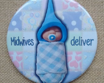 Midwife Gift Idea, Big Fridge Magnet, 3.5-Inch Magnet, MIDWIVES DELIVER, Humor, Cute Sculpted Baby, Polymer Clay