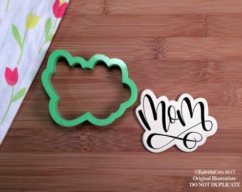 Mom Handlettering Cookie Cutter. Mom Cookie Cutter. Mothers Day Cookies. Baking Gifts. Mothers Day Gift. Fondant Molds. Gift for Mom.