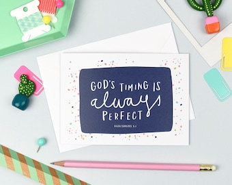 God's Timing Is Always Perfect | Christian Cards | Encouragement Card | Thinking Of You Card | Bible Verse Card | Ecclesiastes 3:1