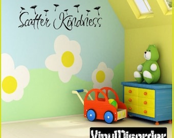 Scatter kindness - Vinyl Wall Decal - Wall Quotes - Vinyl Sticker - I006ET
