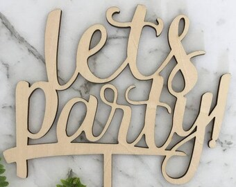 Let's Party Rustic Wood Birthday Cake Topper