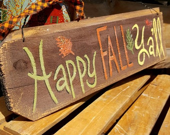 rustic halloween decor,rustic harvest decor,primitive fall decor,wood fall sign,happy fall yall,harvest outdoor decoration,front porch sign