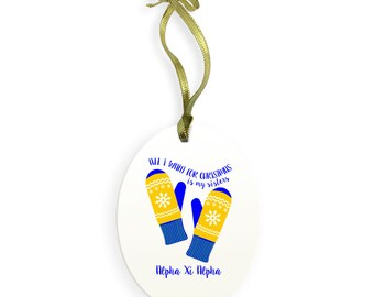 Alpha Xi Delta Holiday Color All I Want for Christmas Ornament
