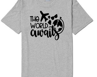 The World Awaits Travel Wanderlust Unisex T Shirt Many Sizes Colors Custom Jenuine Crafts