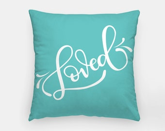 Pillow - Custom color - Loved
