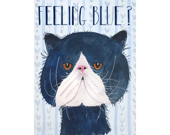 Feeling Blue sad cat greeting card, depressed kitty, illustration, hand lettering, break up, divorce, pussy cat, sympathy, loss of house pet