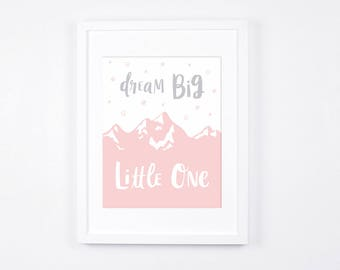 Dream Big Little One Printable,  Pink and Grey Nursery Wall Art, Baby Girl Room Wall Art, Modern Nursery Decor, Hand lettering Art Prints
