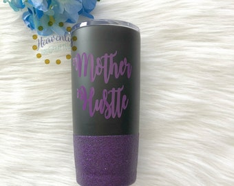 Mother Hustle Glitter Vacuum Sealed Tumbler // Mama Glitter Cup // Mom Gift // Mother's Day Gift // Mama Tumbler // Mother Hustle