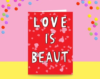 Greeting Card - Love Is Beaut   Wedding Card   Love Card