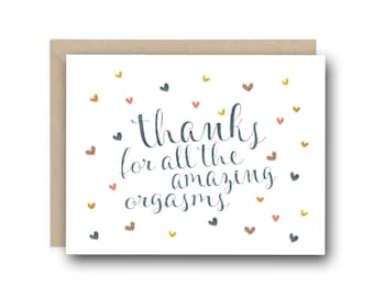 Naughty Valentine's Day Card - thanks For All The Amazing Orgasms - Anniversary Card, Valentines Card, Funny Valentine Card, Birthday Card